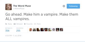 Twitter___WorstMuse__Go_ahead__Make_him_a_vampire_____